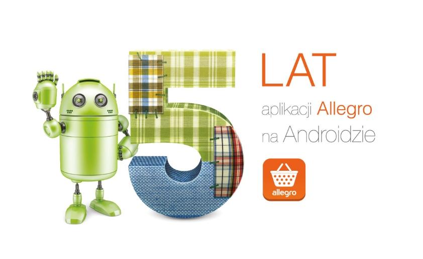 Aplikacja Allegro na system Android ma już 5 lat